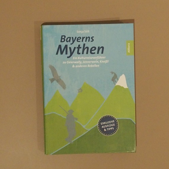Bayerns Mythen